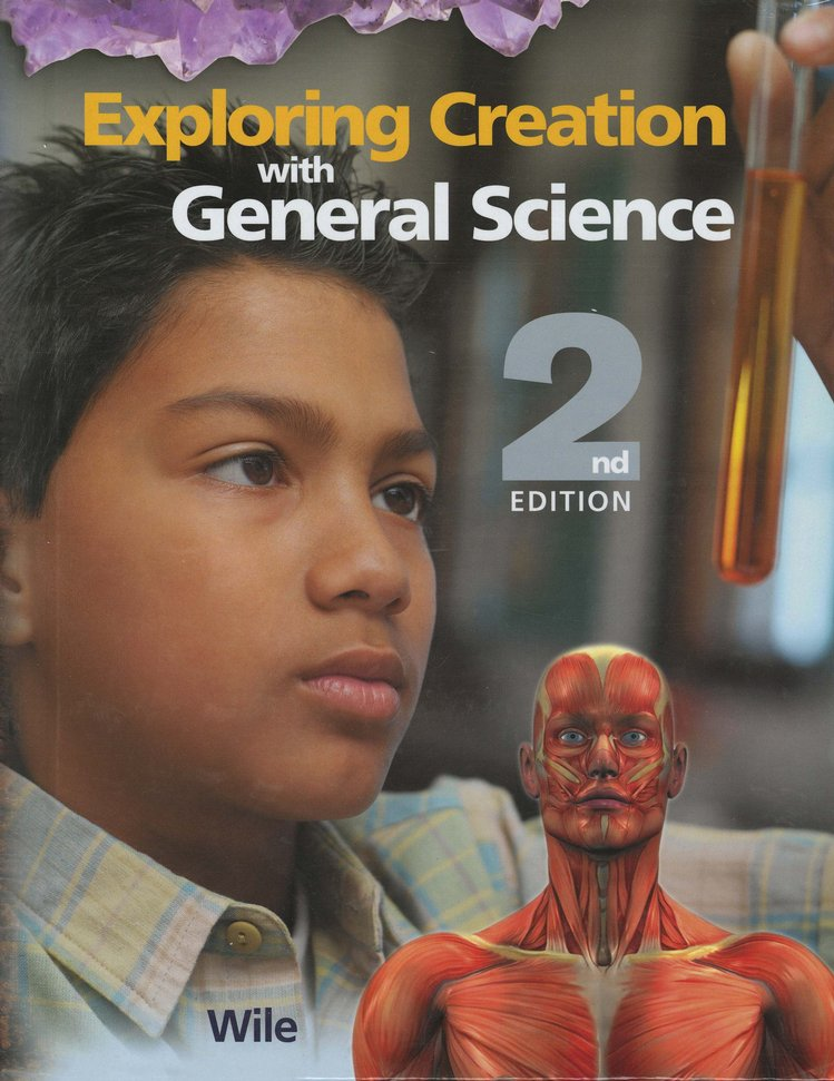 Exploring Creation with General Science, 2nd Edition, Textbook