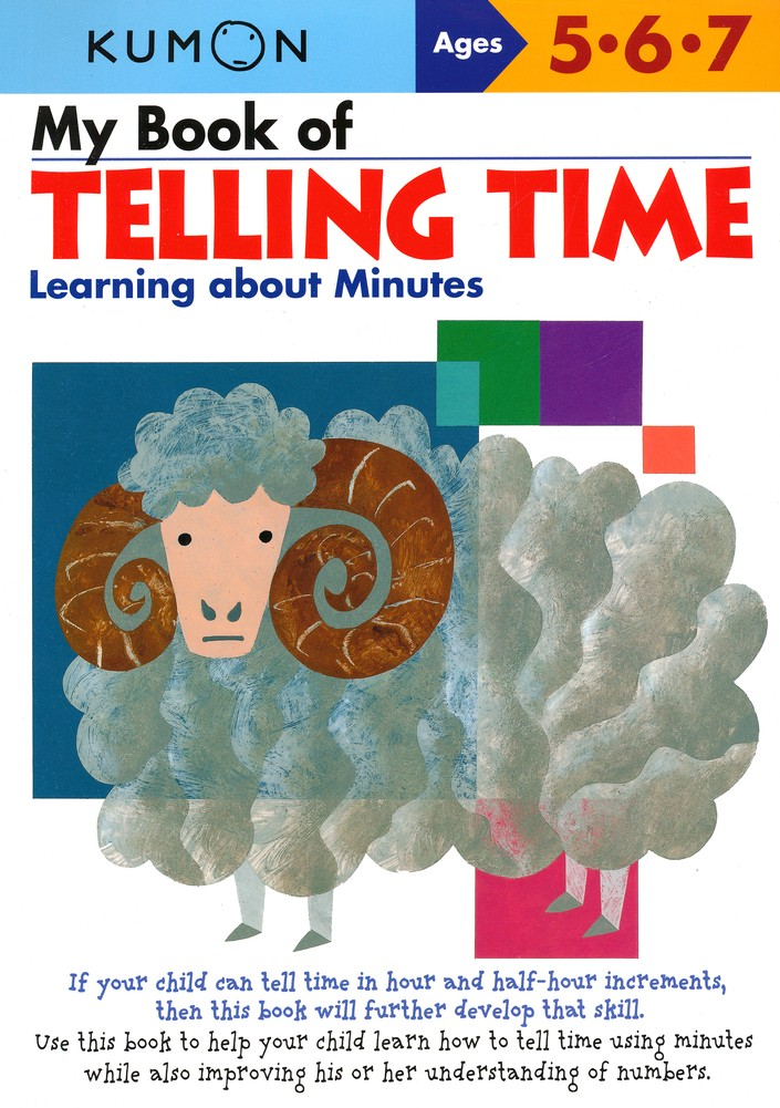 Kumon My Book of Telling Time: Learning about Minutes, Ages 5-7