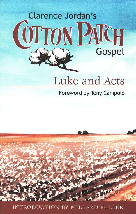 The Cotton Patch Gospel: Luke & Acts