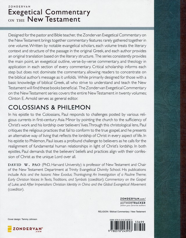 Colossians & Philemon: Zondervan Exegetical Commentary on the  New Testament [ZECNT]