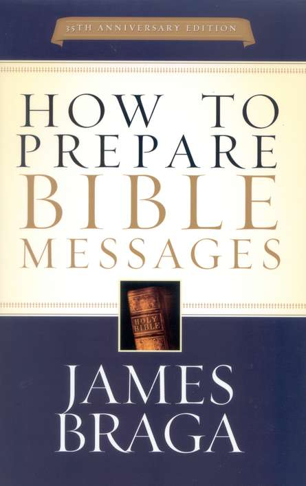 How to Prepare Bible Messages, Revised