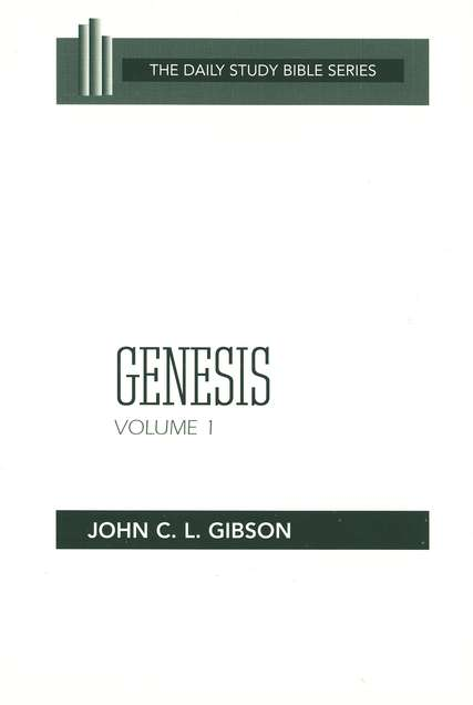 Genesis, Volume 1: Daily Study Bible [DSB] Chapters 1-11