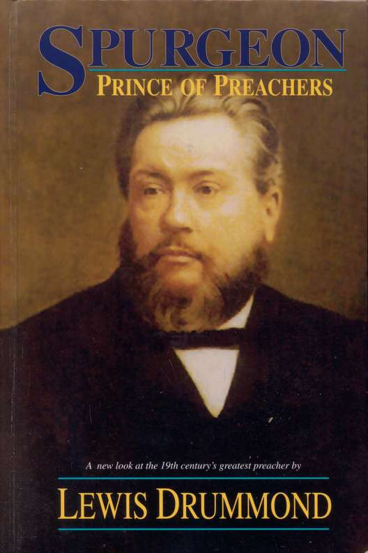 Spurgeon: The Prince of Preachers