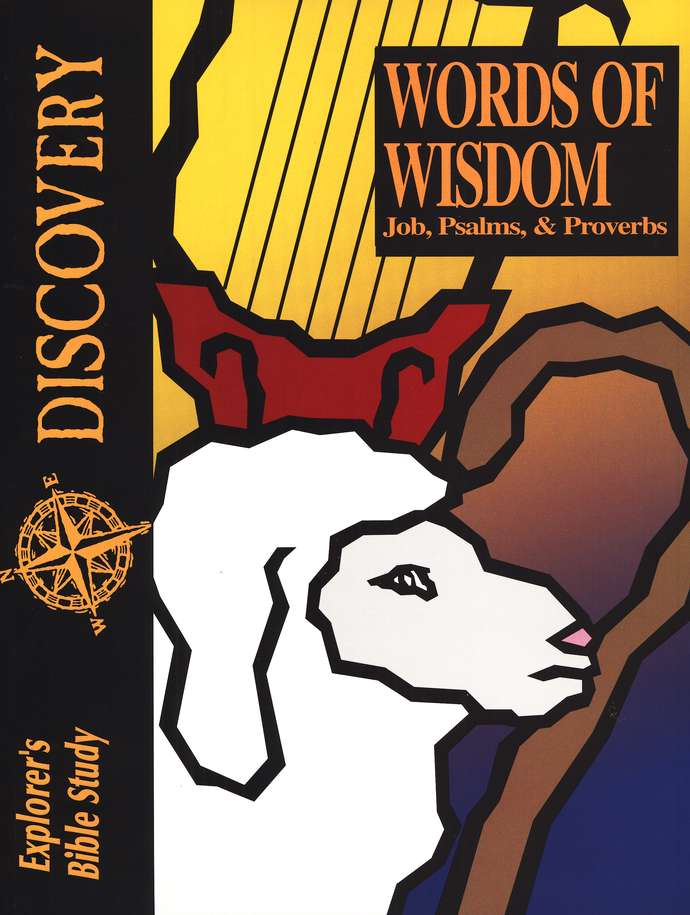 Bible Discovery: Words of Wisdom (Job, Psalms & Proverbs), Student Workbook