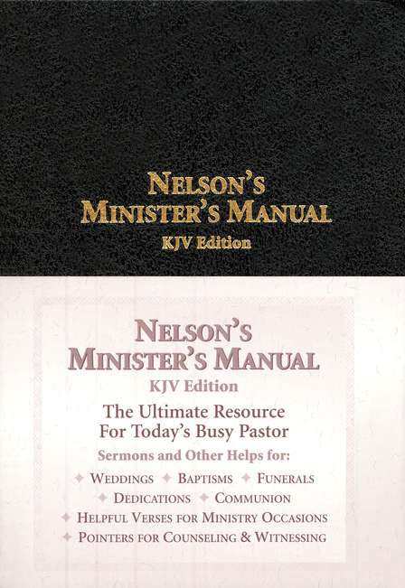nelson s minister s manual kjv 9780785252580 christianbook com rh christianbook com nelson minister's manual for weddings nelson ministers manual download