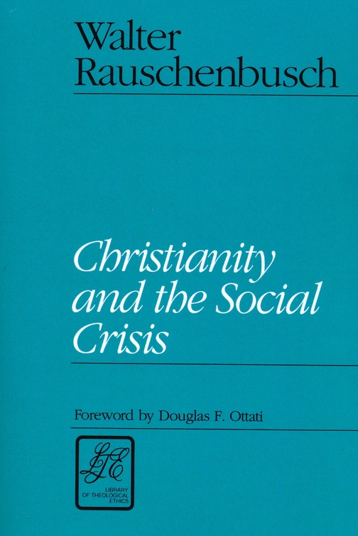 Christianity & the Social Crisis