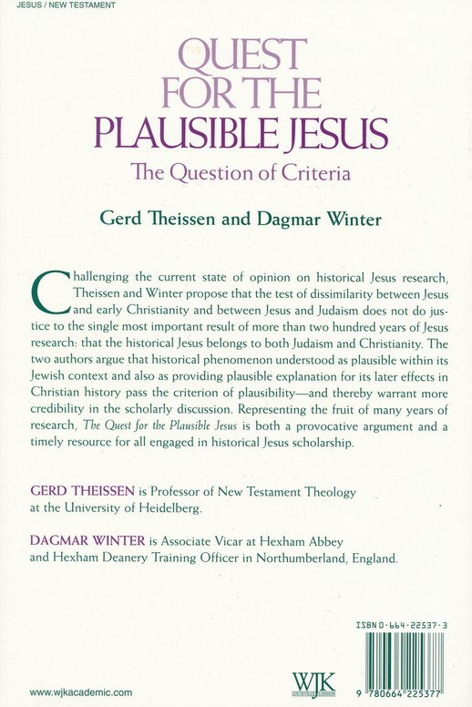 The Quest for the Plausible Jesus: The Question of Criteria
