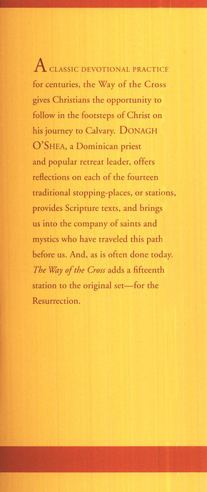 The Way of the Cross: A Pilgrimage for Every Time &   Place