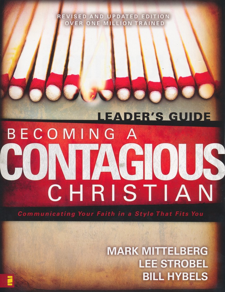 Becoming A Contagious Christian Leaders Guide Six Sessions On