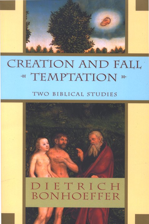Creation and Fall & Temptation: Two Biblical Studies