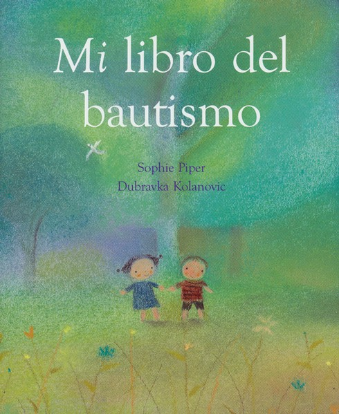 Mi Libro del Bautismo (My Book of Baptism)