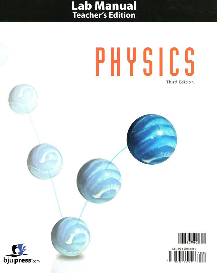 BJU Physics Grade 12 Lab Manual Teacher's Edition (3rd Edition)