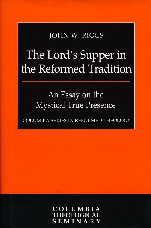 Poseidon Essay The Lords Supper In The Reformed Tradition An Essay On The Mystical True  Presence Columbia Series In Reformed Theology John W Riggs    Essay Catcher In The Rye also An Essay On Life The Lords Supper In The Reformed Tradition An Essay On The  Essay On Books