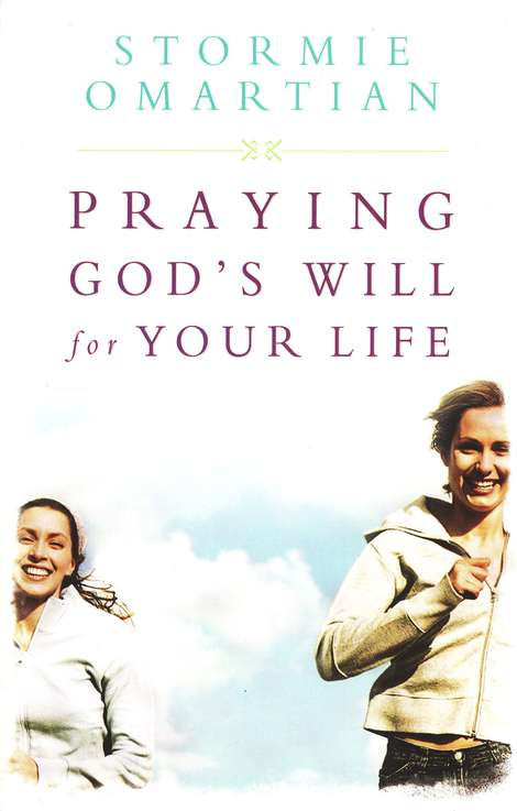 Praying God's Will for Your Life, Student Edition