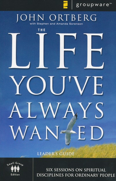 The Life You've Always Wanted Small Group DVD