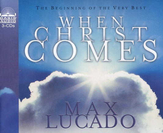 When Christ Comes - Abridged audiobook on CD