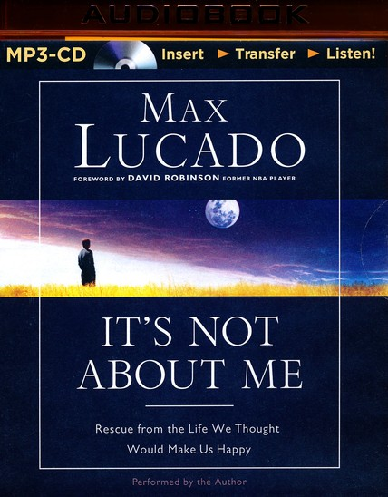 Its Not About Me Unabridged Mp3 Cd Max Lucado 9781501263156