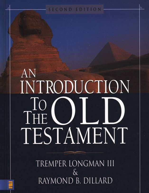 Introduction to the Old Testament, Second Edition