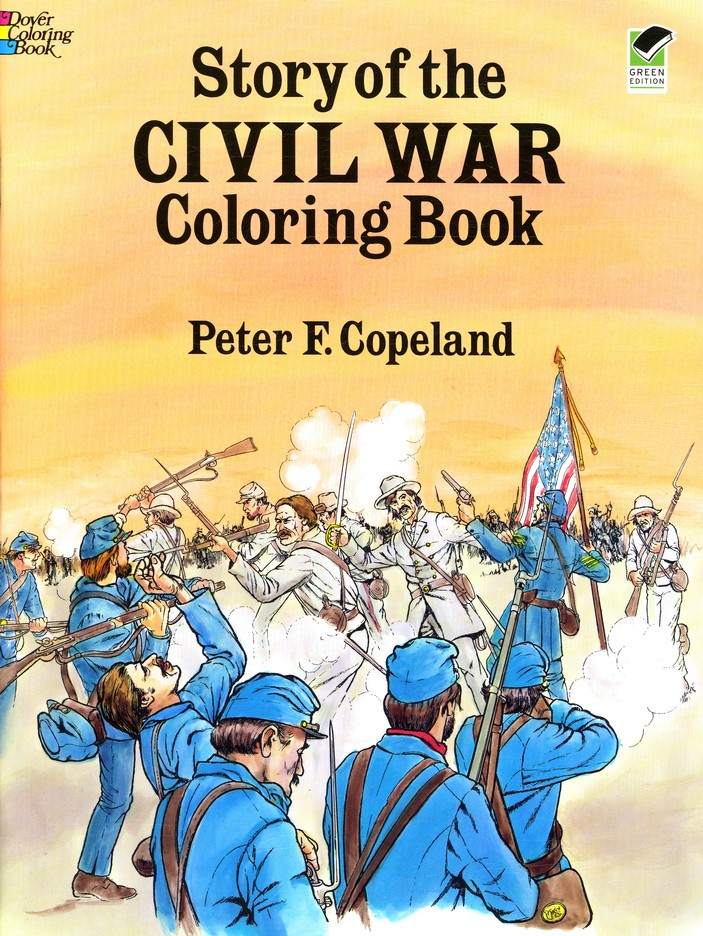 Story of the Civil War Coloring Book: Peter F. Copeland ...