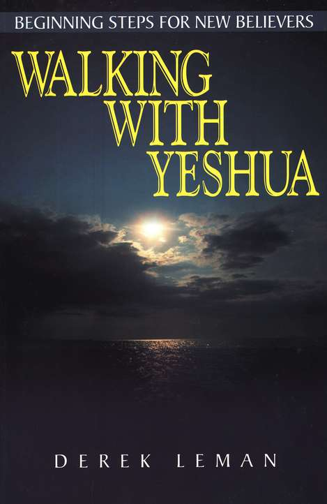 Walking With Yeshua: Beginning Steps for New Believers