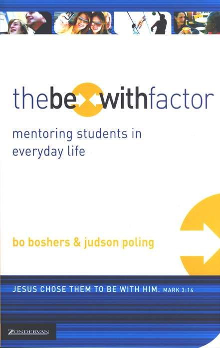 The Be-With Factor: Mentoring Students in Everyday Life