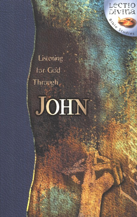 Listening to God Through John, Lectio Divina Bible Studies