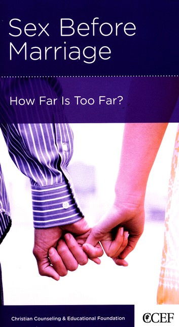 Sex Before Marriage: How Far Is Too Far?