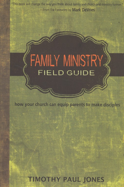 Family Ministry Field Guide