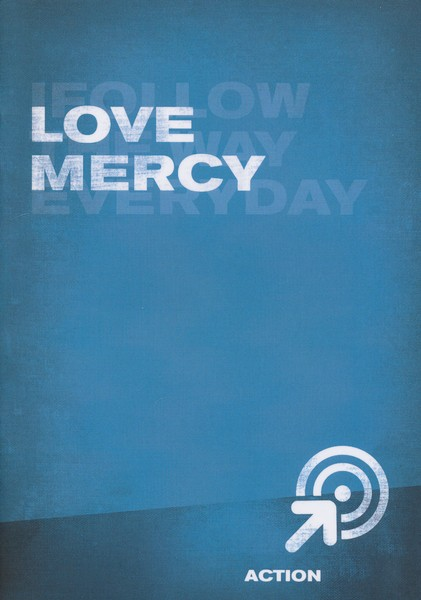 Love Mercy, Action - Book 11