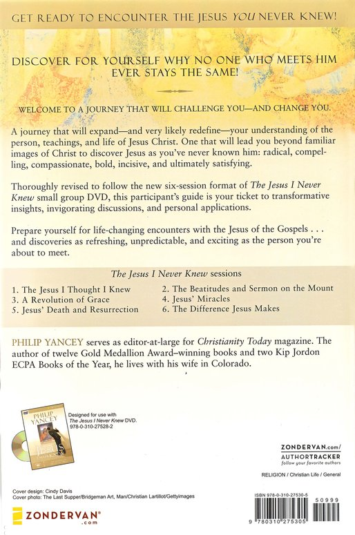 Jesus I Never Knew Participant's Guide: Six Sessions on the Life of Christ