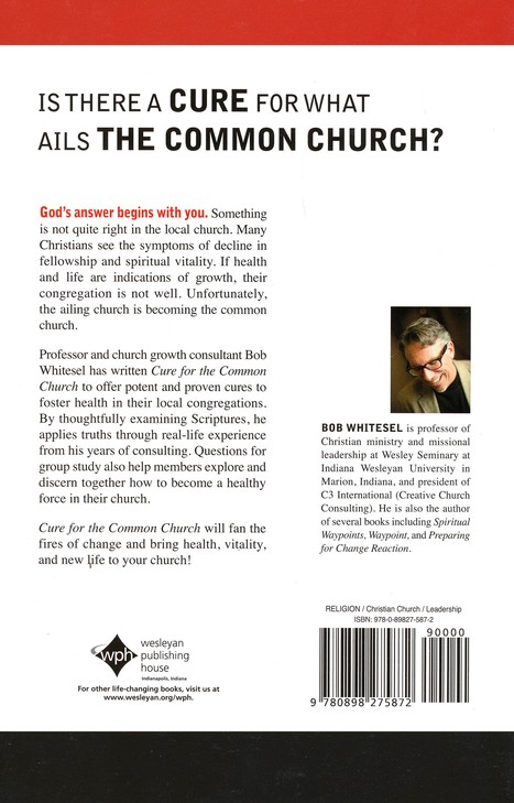 Cure for the Common Church: God's Plan to Restore Church Health
