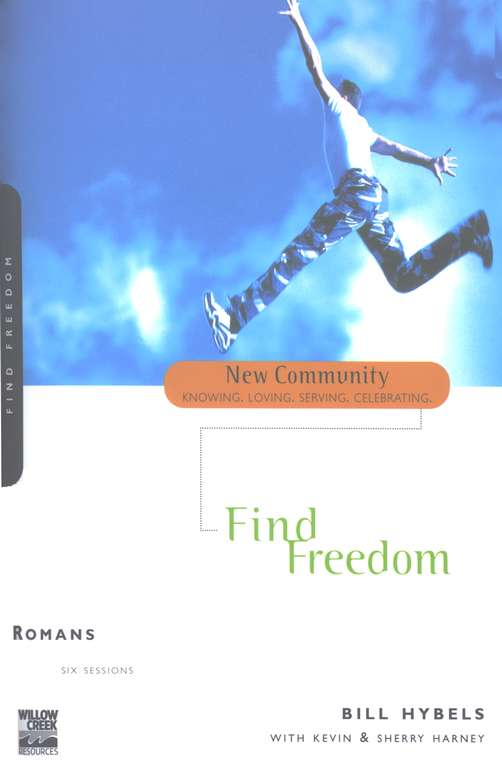 Romans: Find Freedom--New Community Bible Study Guides