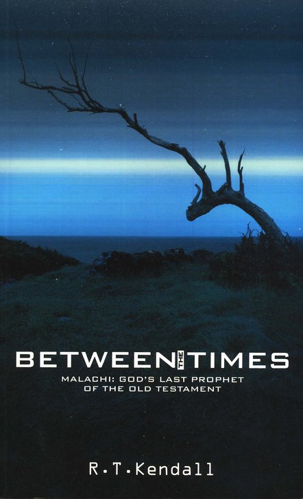 Between the Times: Malachi: The Last Prophet Before Centuries of Silence