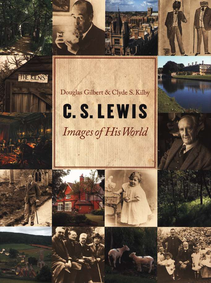 C.S. Lewis: Images of His World