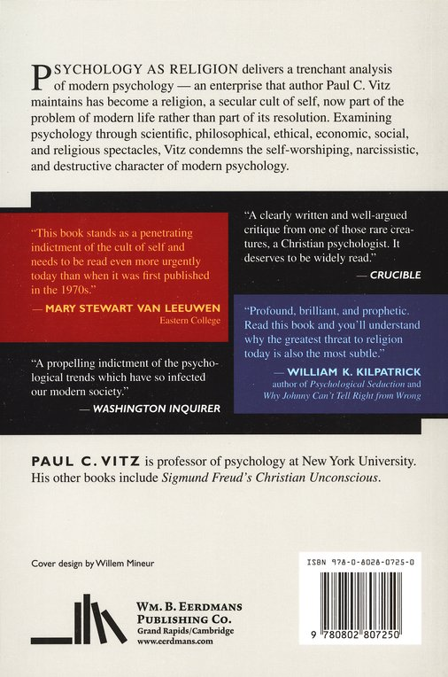 Psychology as Religion- second edition, The Cult of Self-Worship