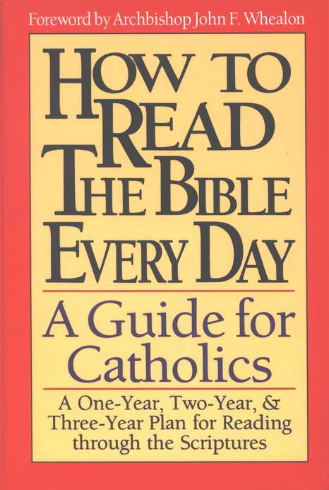 How to Read the Bible Everyday: A Guide for Catholics