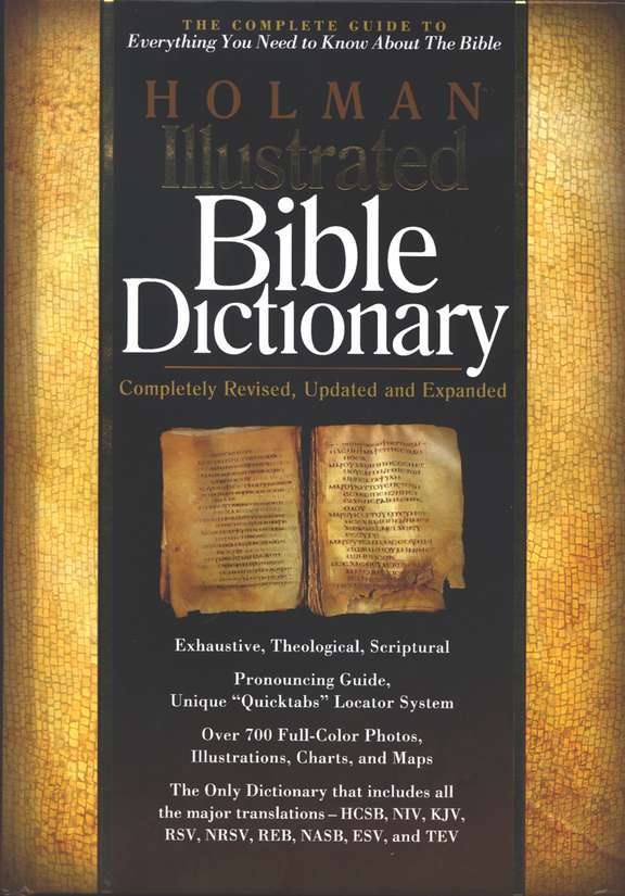 Holman Illustrated Bible Dictionary, Revised and Expanded