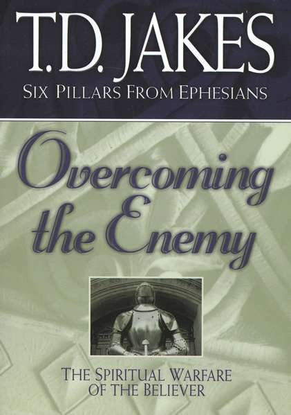 Overcoming the Enemy: The Spiritual Warfare of the Believer, Softcover