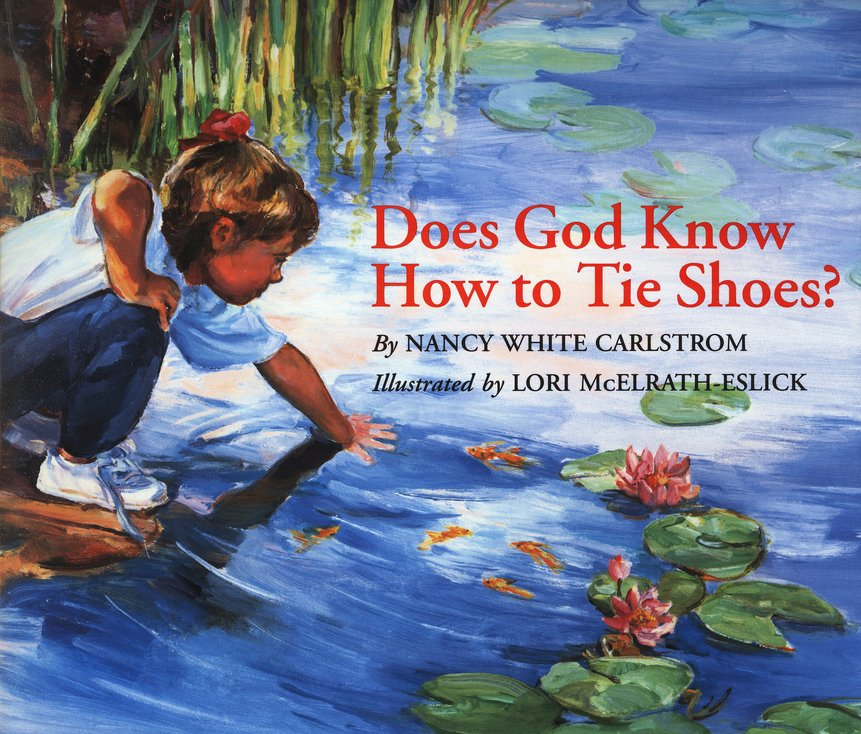 Does God Know How to Tie Shoes? Softcover