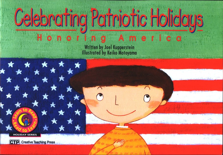 Learn To Read Holiday Series: Celebrating Patriotic Holidays
