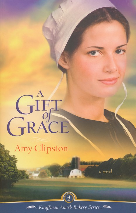 A Gift of Grace, Kauffman Amish Bakery Series #1
