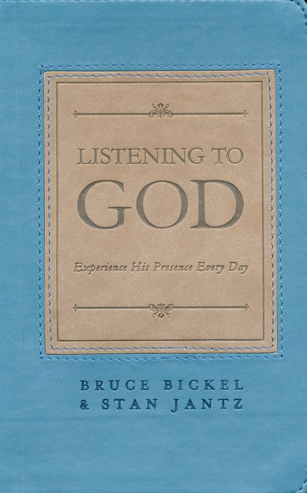 Listening to God: Experience His Presence Every Day