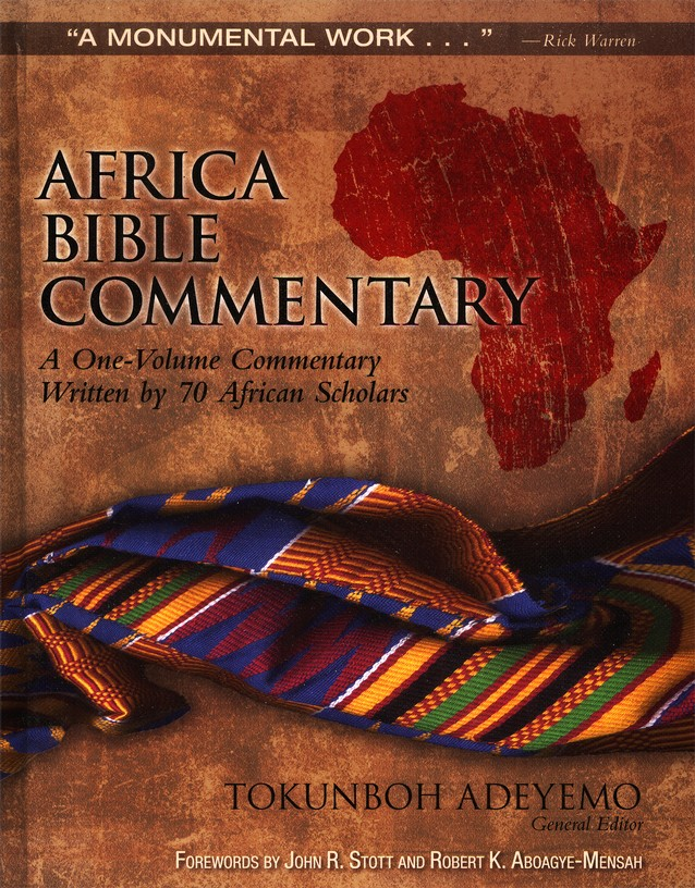 Africa Bible Commentary: A One-Volume Commentary Written by 70 African Scholars Updated Edition