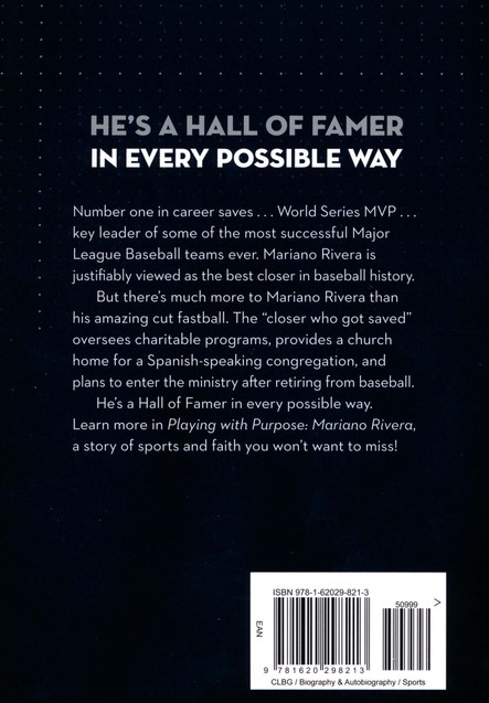 Mariano Rivera: Playing with Purpose