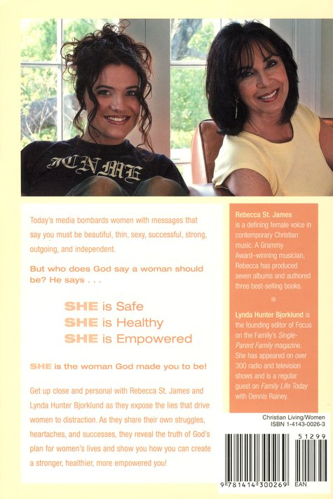 S.H.E.: Safe, Healthy, Empowered--The Woman You're Made to Be