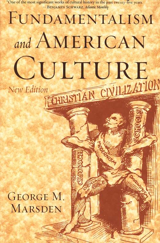 Fundamentalism and American Culture, Second Edition