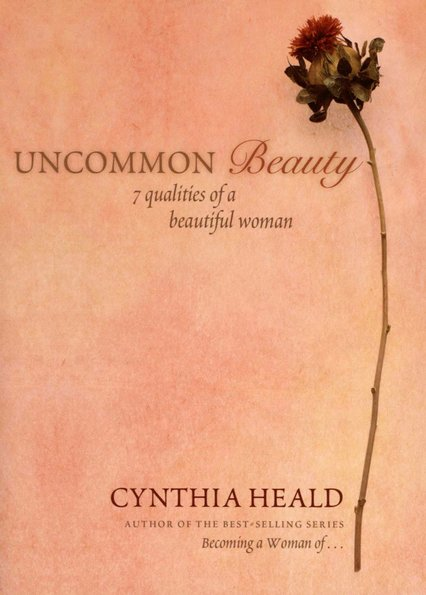 Uncommon Beauty: 7 Qualities of a Beautiful Woman