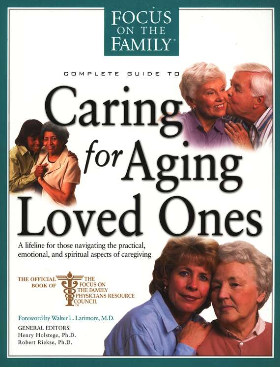 Complete Guide to Caring for Aging Loved Ones