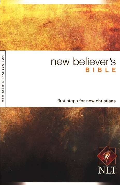NLT New Believer's Bible - softcover edition