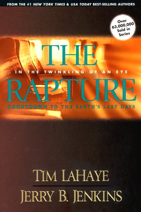 #3: Rapture - In the Twinkling of an Eye                Countdown to Earth's Last Days
